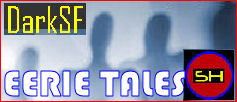 DarkSF eerie tales by John Argo - in the Twilight Zone tradition - SF/Science Horror